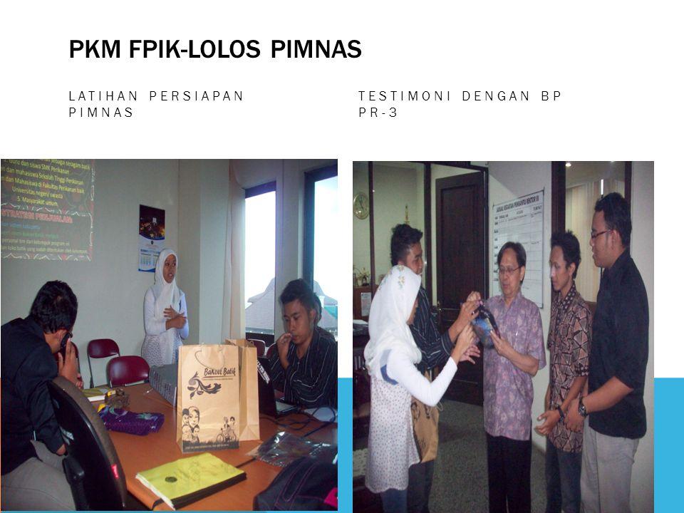 PKM FPIK-LOLOS PIMNAS LATIHAN PERSIAPAN PIMNAS