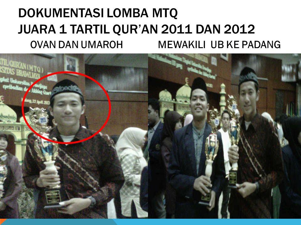 Dokumentasi Lomba MTQ JUARA 1 TARTIL QUR'AN 2011 DAN 2012
