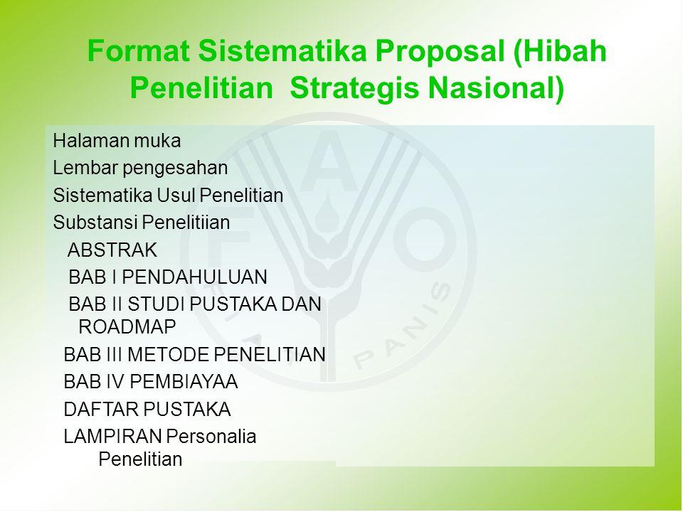 Format Sistematika Proposal (Hibah Penelitian Strategis Nasional)
