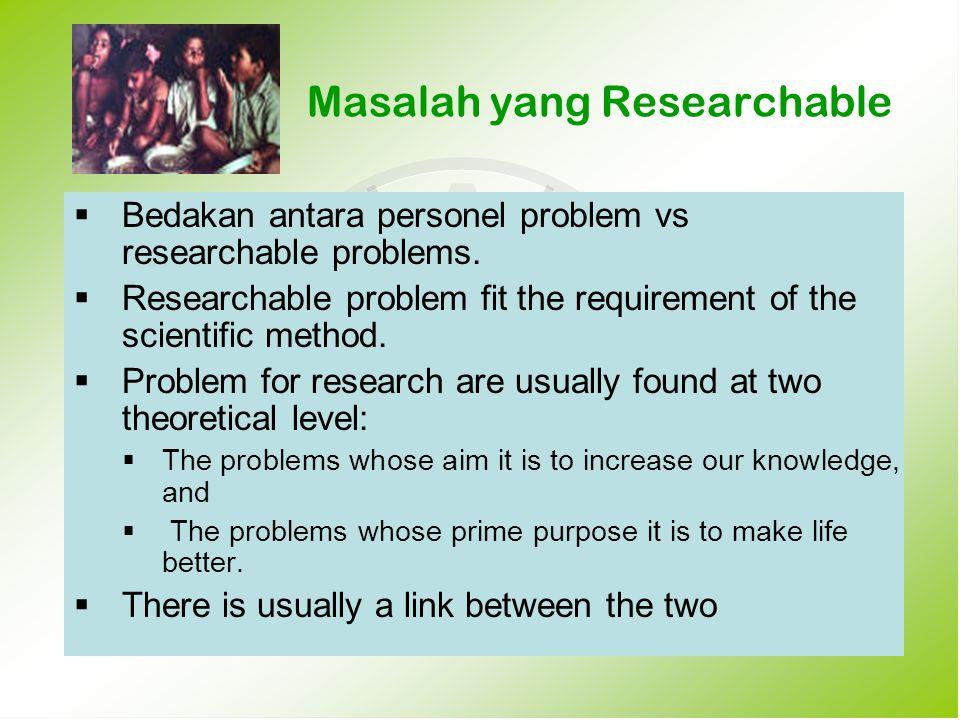 Masalah yang Researchable