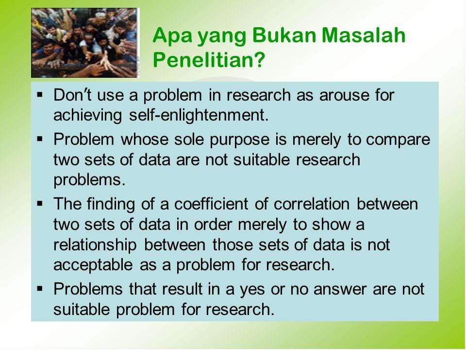 Apa yang Bukan Masalah Penelitian
