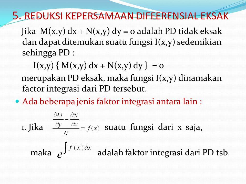 5. REDUKSI KEPERSAMAAN DIFFERENSIAL EKSAK