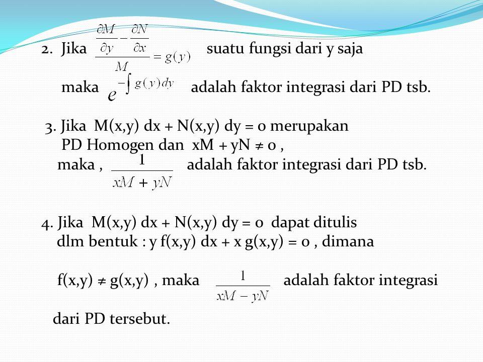 2. Jika suatu fungsi dari y saja