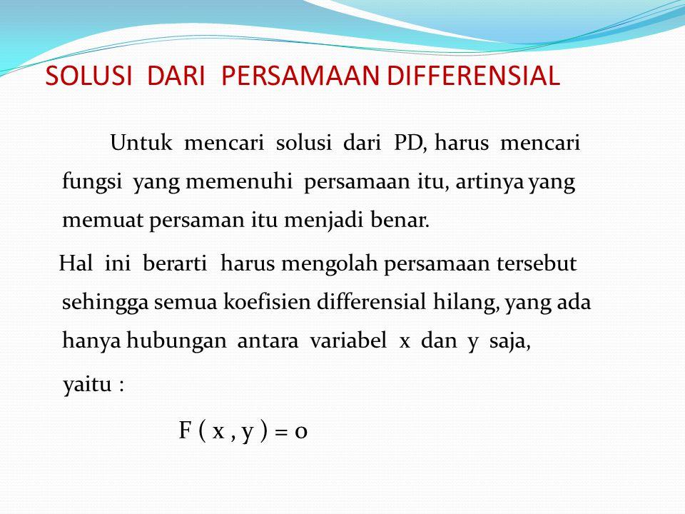 SOLUSI DARI PERSAMAAN DIFFERENSIAL