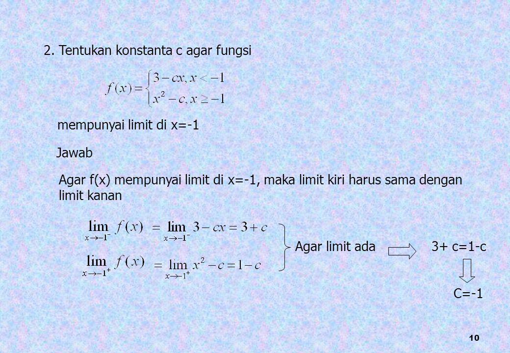 2. Tentukan konstanta c agar fungsi