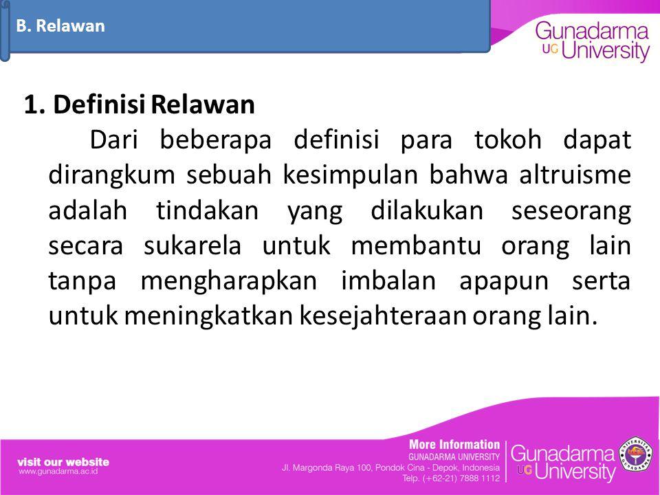 B. Relawan