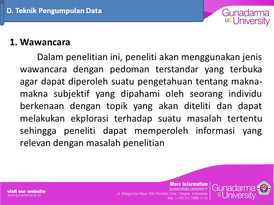 D. Teknik Pengumpulan Data
