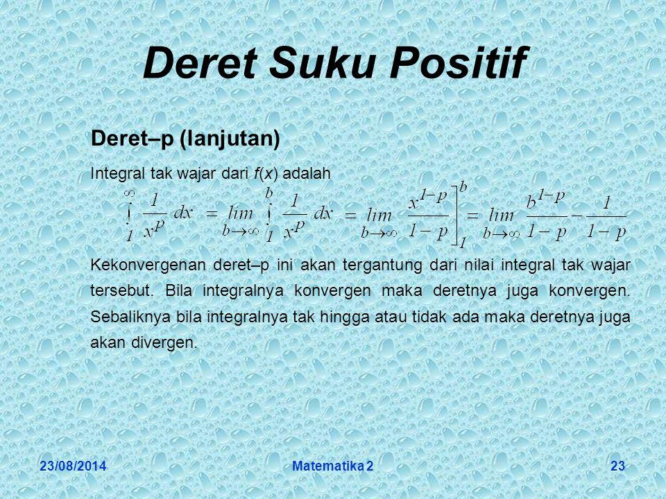 Deret Suku Positif Deret–p (lanjutan)