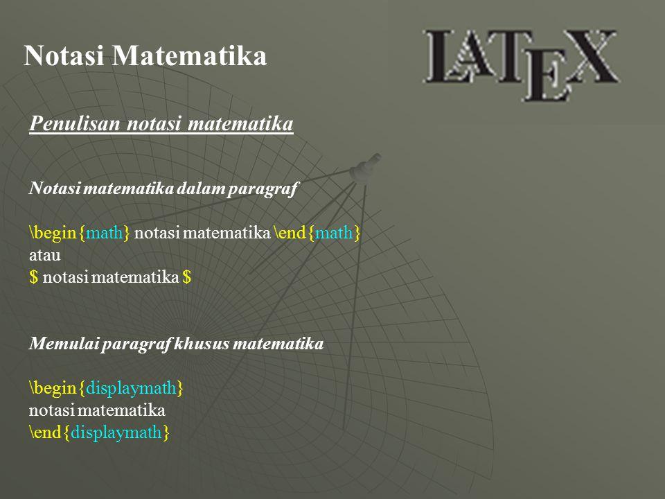 Notasi Matematika Penulisan notasi matematika