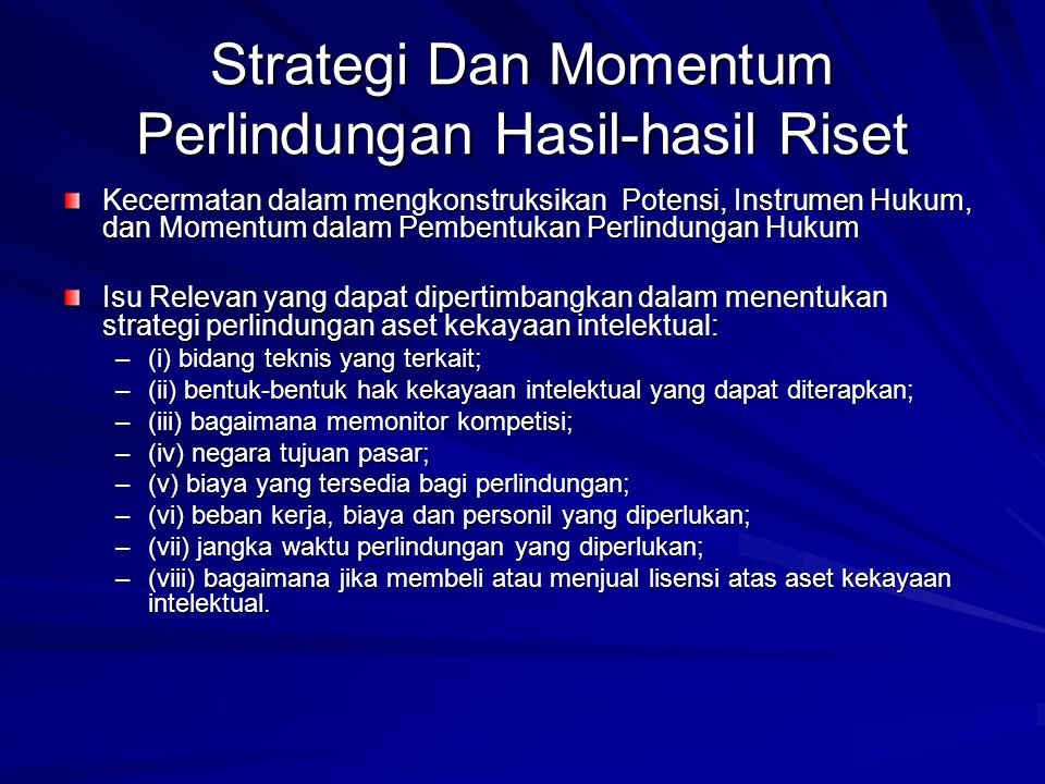 Strategi Dan Momentum Perlindungan Hasil-hasil Riset