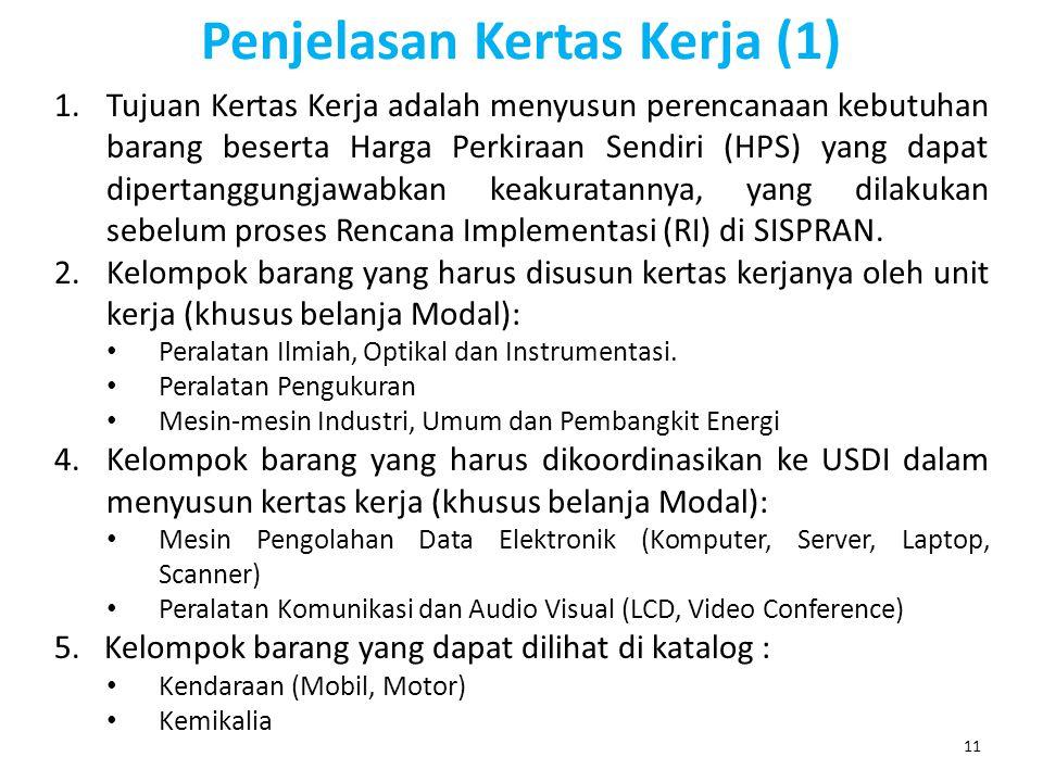 Penjelasan Kertas Kerja (1)