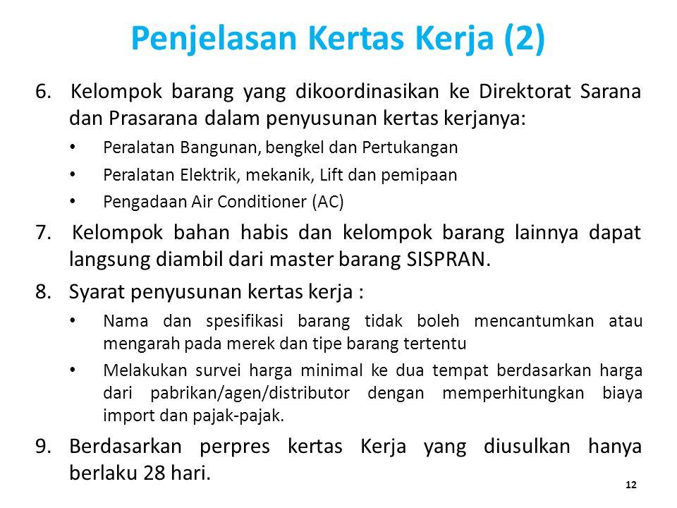 Penjelasan Kertas Kerja (2)