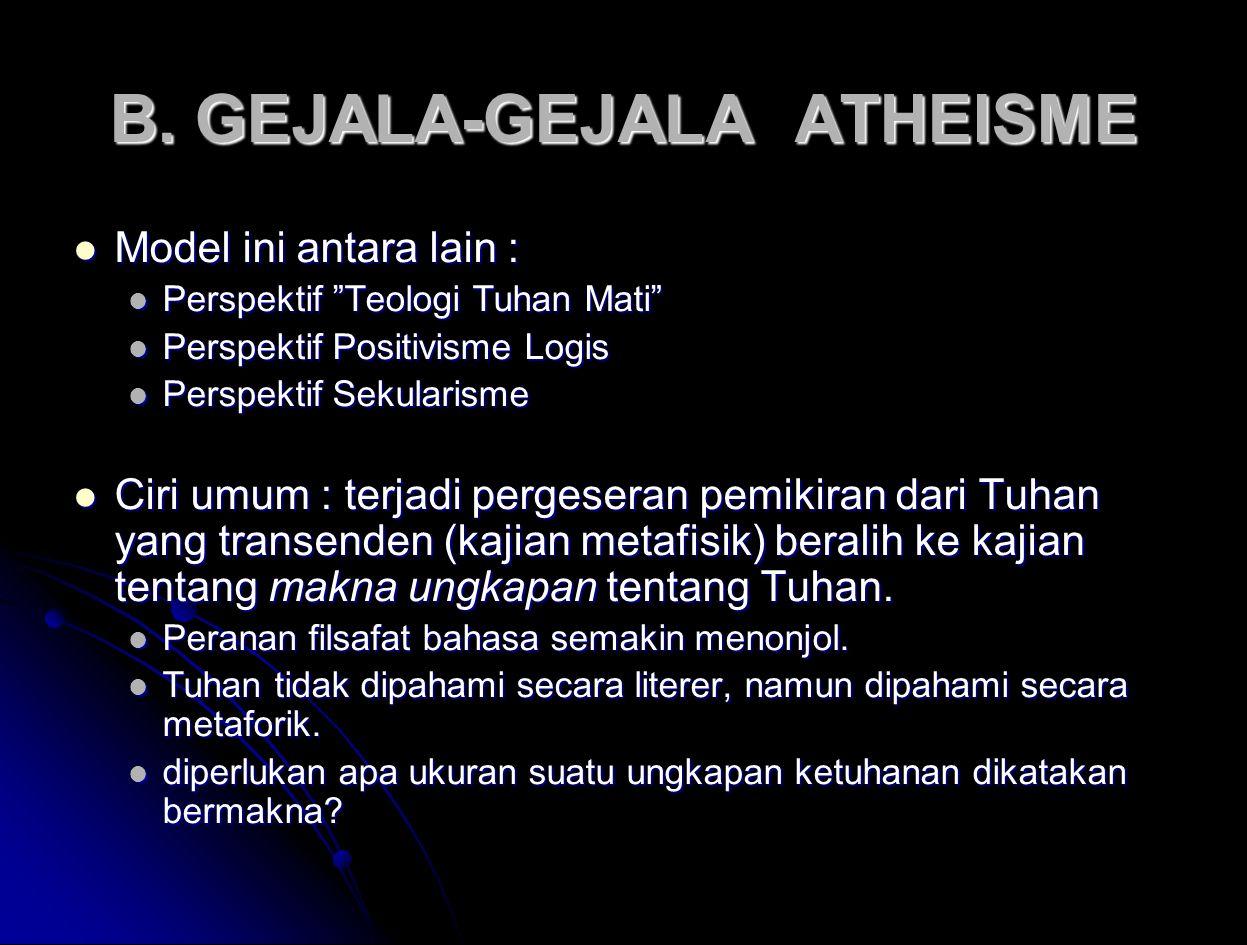 B. GEJALA-GEJALA ATHEISME