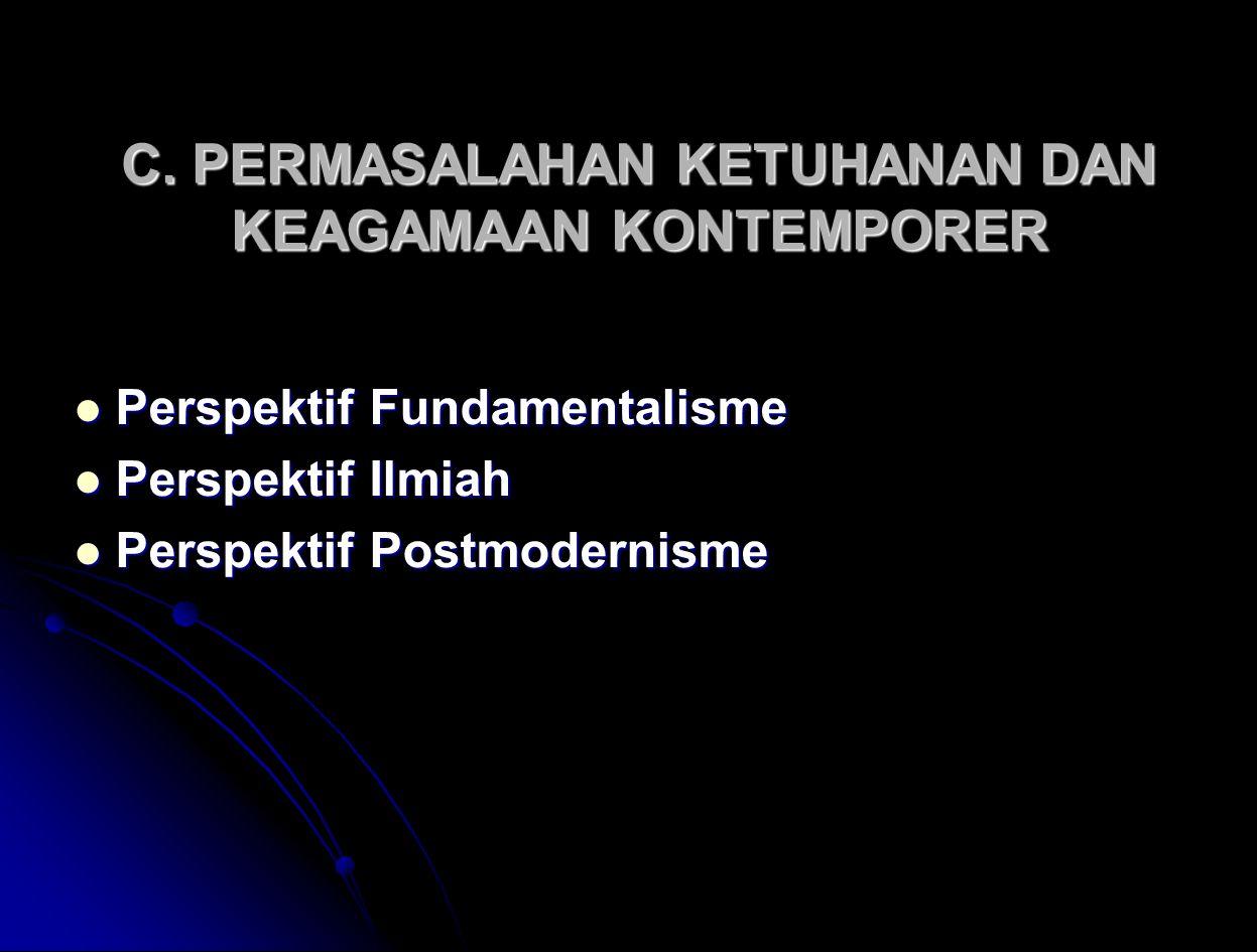 C. PERMASALAHAN KETUHANAN DAN KEAGAMAAN KONTEMPORER