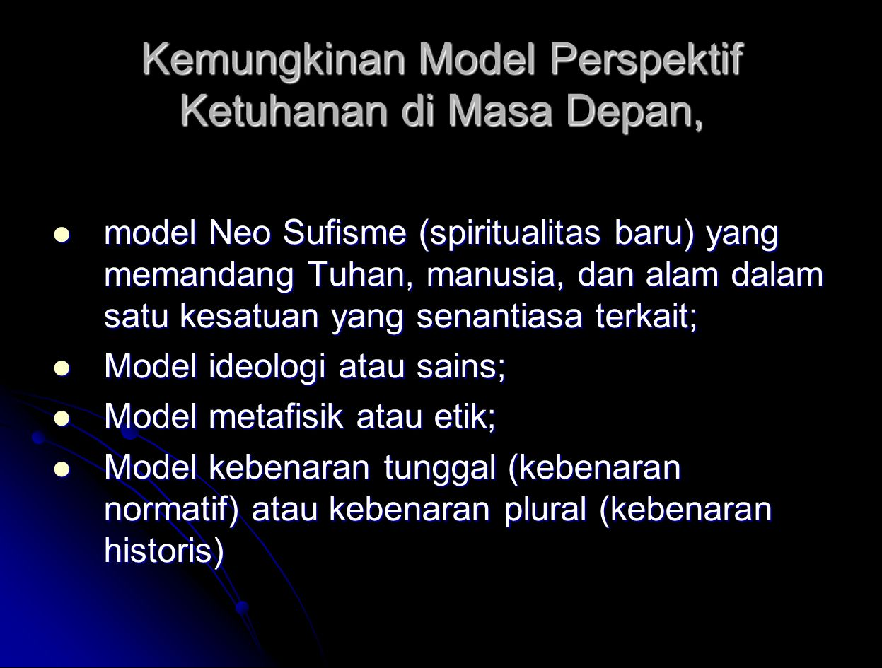 Kemungkinan Model Perspektif Ketuhanan di Masa Depan,
