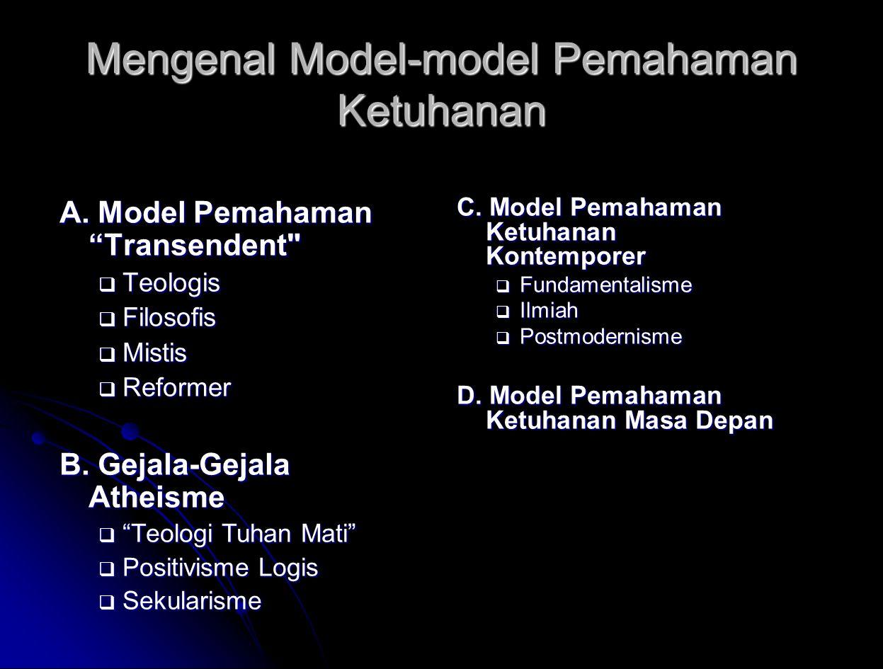 Mengenal Model-model Pemahaman Ketuhanan