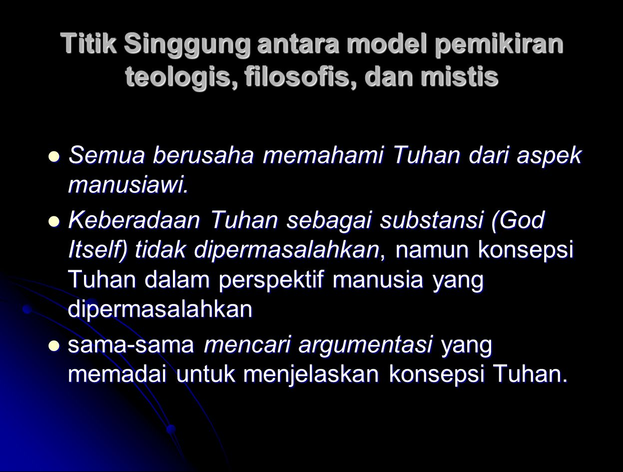 Titik Singgung antara model pemikiran teologis, filosofis, dan mistis