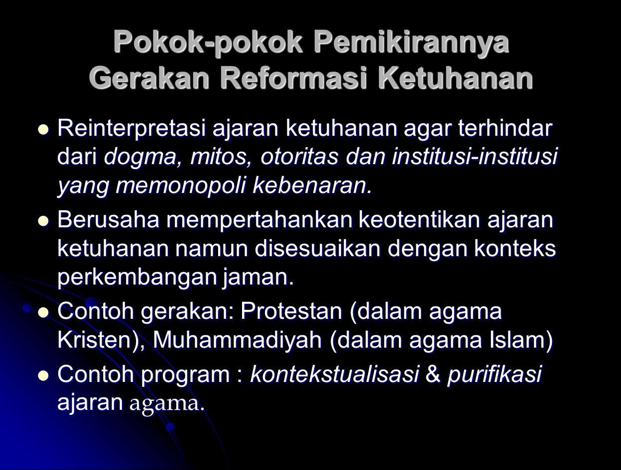 Pokok-pokok Pemikirannya Gerakan Reformasi Ketuhanan
