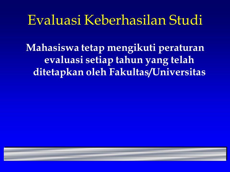 Evaluasi Keberhasilan Studi