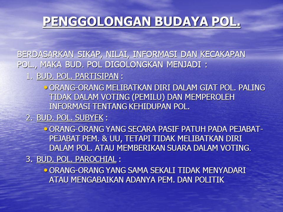 PENGGOLONGAN BUDAYA POL.