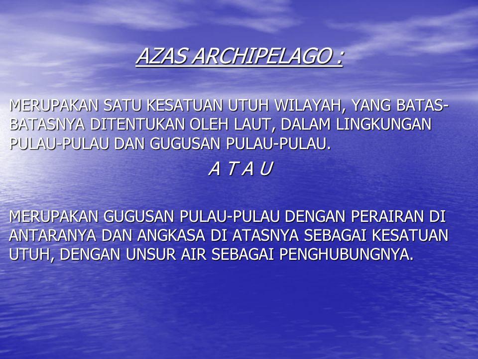 AZAS ARCHIPELAGO : A T A U