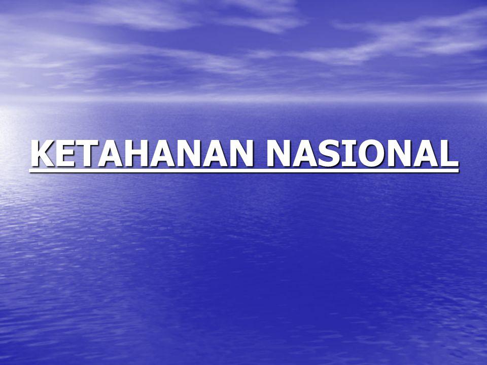 KETAHANAN NASIONAL