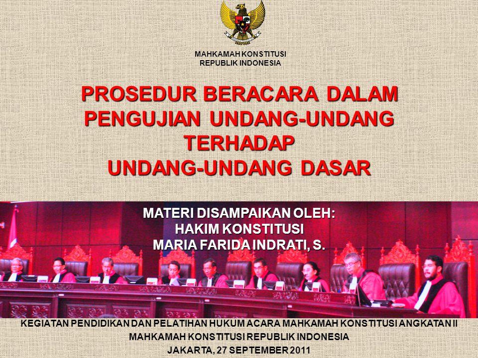 MATERI DISAMPAIKAN OLEH: MAHKAMAH KONSTITUSI REPUBLIK INDONESIA