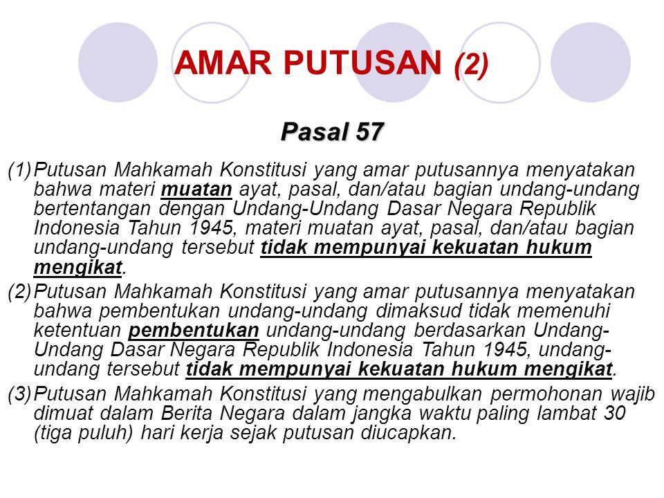 AMAR PUTUSAN (2) Pasal 57.