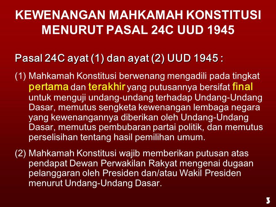 KEWENANGAN MAHKAMAH KONSTITUSI MENURUT PASAL 24C UUD 1945