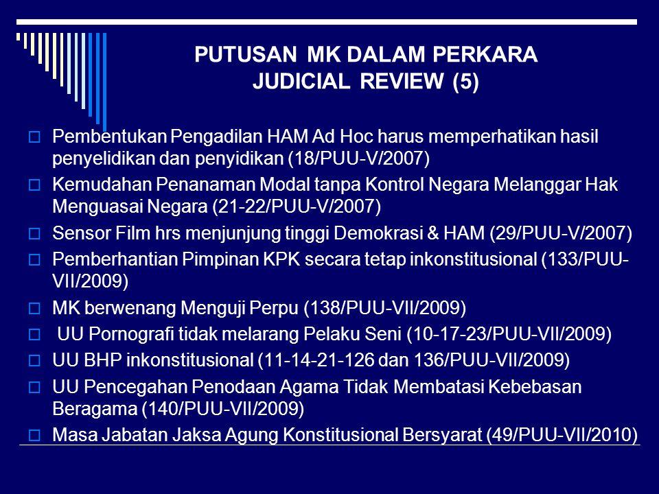 PUTUSAN MK DALAM PERKARA JUDICIAL REVIEW (5)