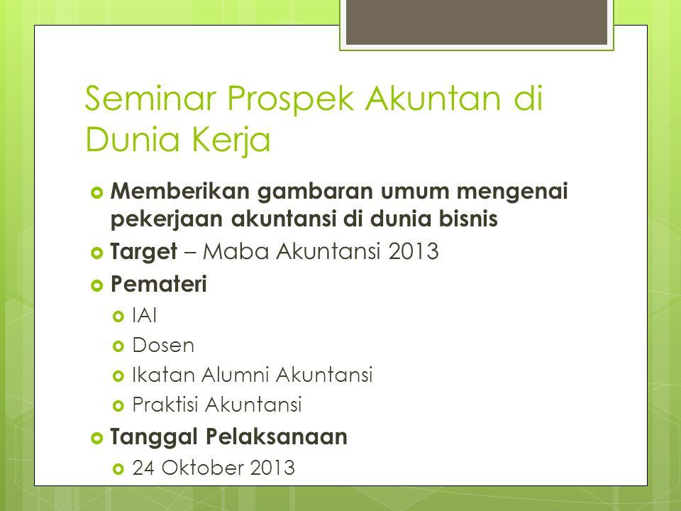 Seminar Prospek Akuntan di Dunia Kerja