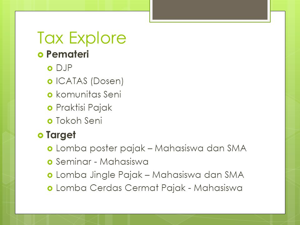 Tax Explore Pemateri Target DJP ICATAS (Dosen) komunitas Seni