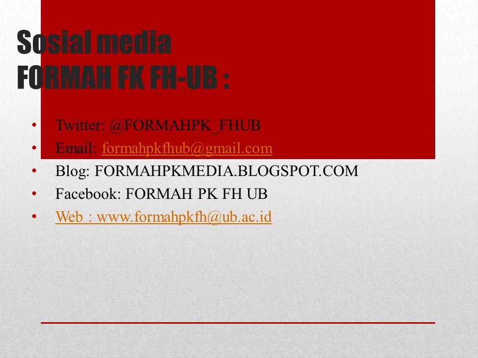 Sosial media FORMAH FK FH-UB :