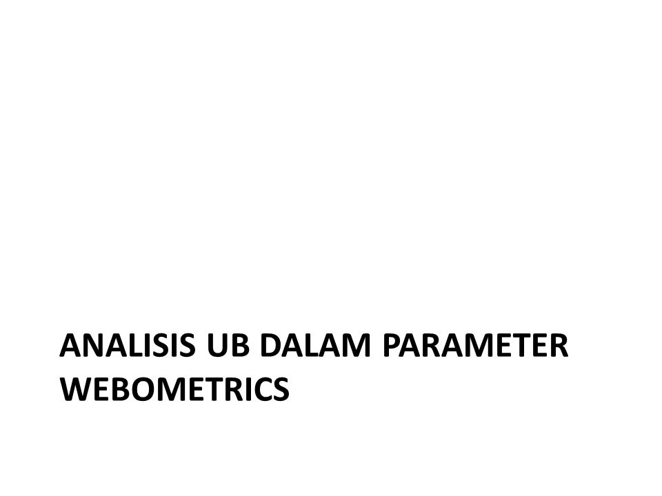 Analisis UB dalam parameter Webometrics