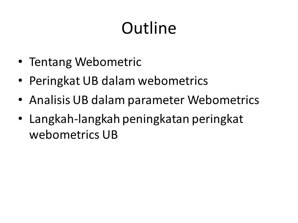 Outline Tentang Webometric Peringkat UB dalam webometrics