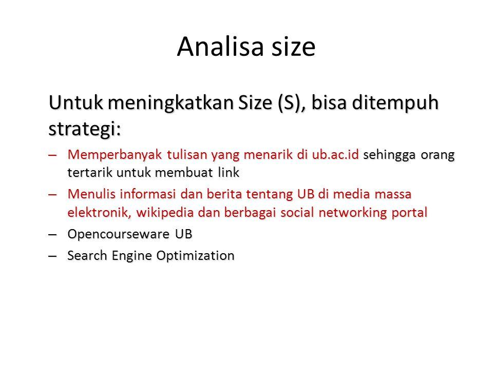 Analisa size Untuk meningkatkan Size (S), bisa ditempuh strategi: