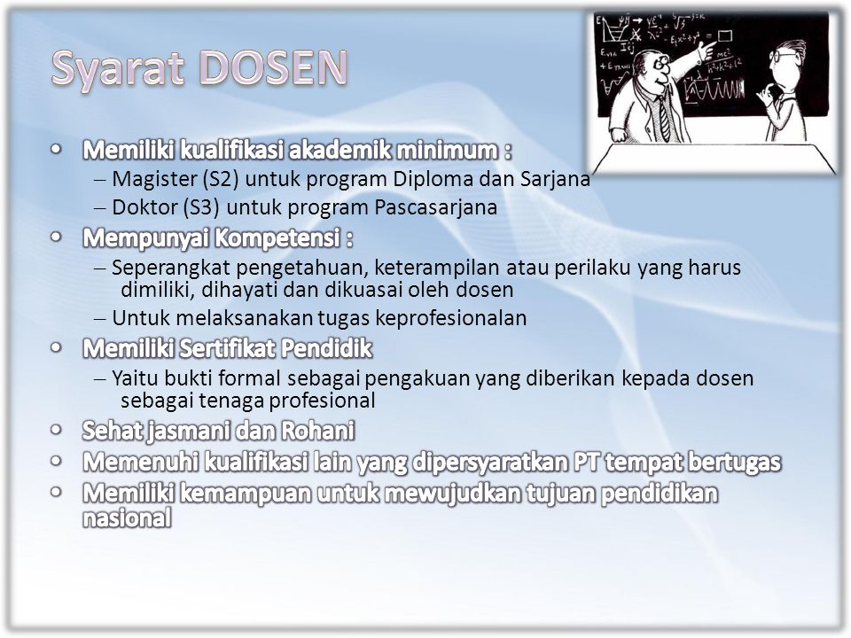 – Magister (S2) untuk program Diploma dan Sarjana