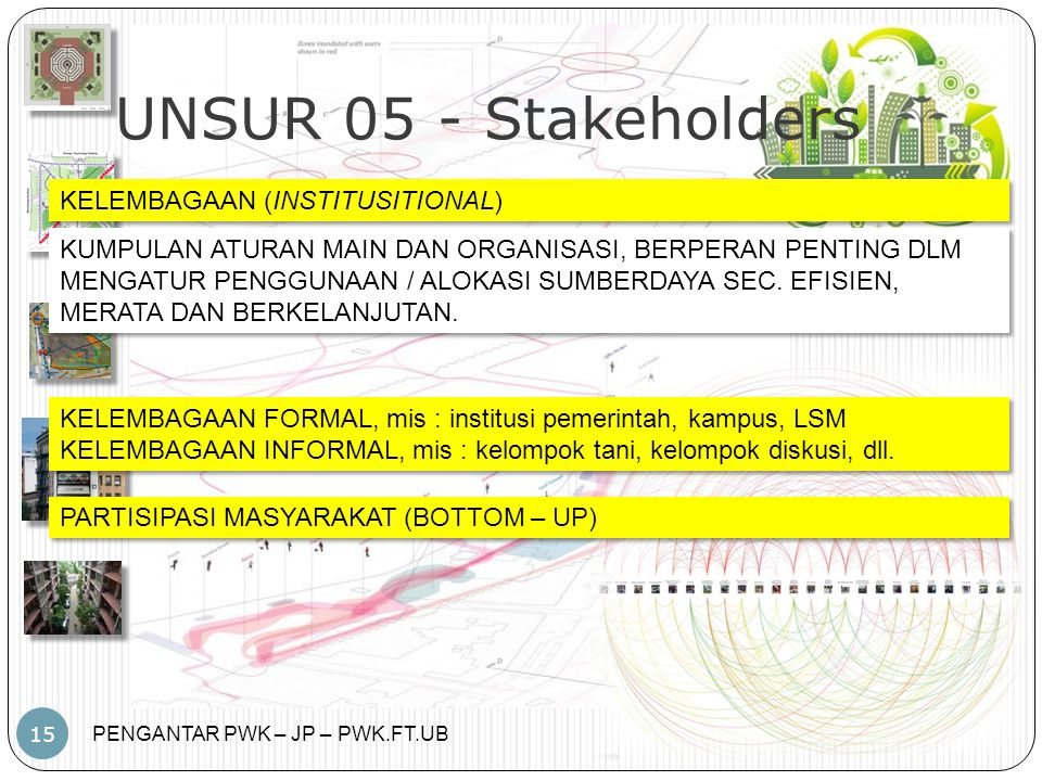 UNSUR 05 - Stakeholders KELEMBAGAAN (INSTITUSITIONAL)