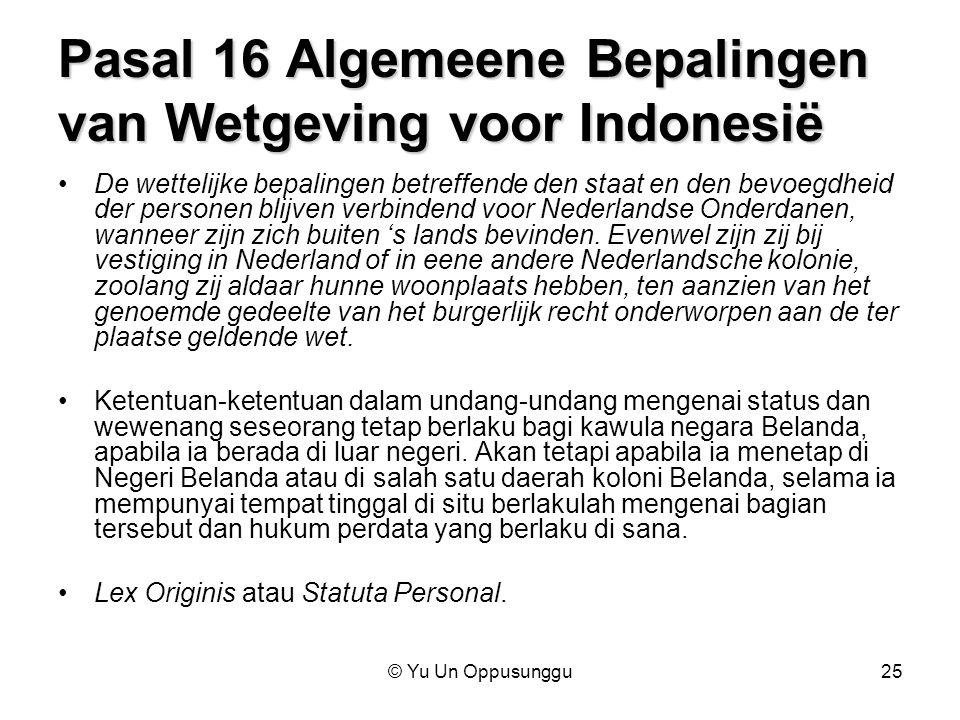 Pasal 16 Algemeene Bepalingen van Wetgeving voor Indonesië