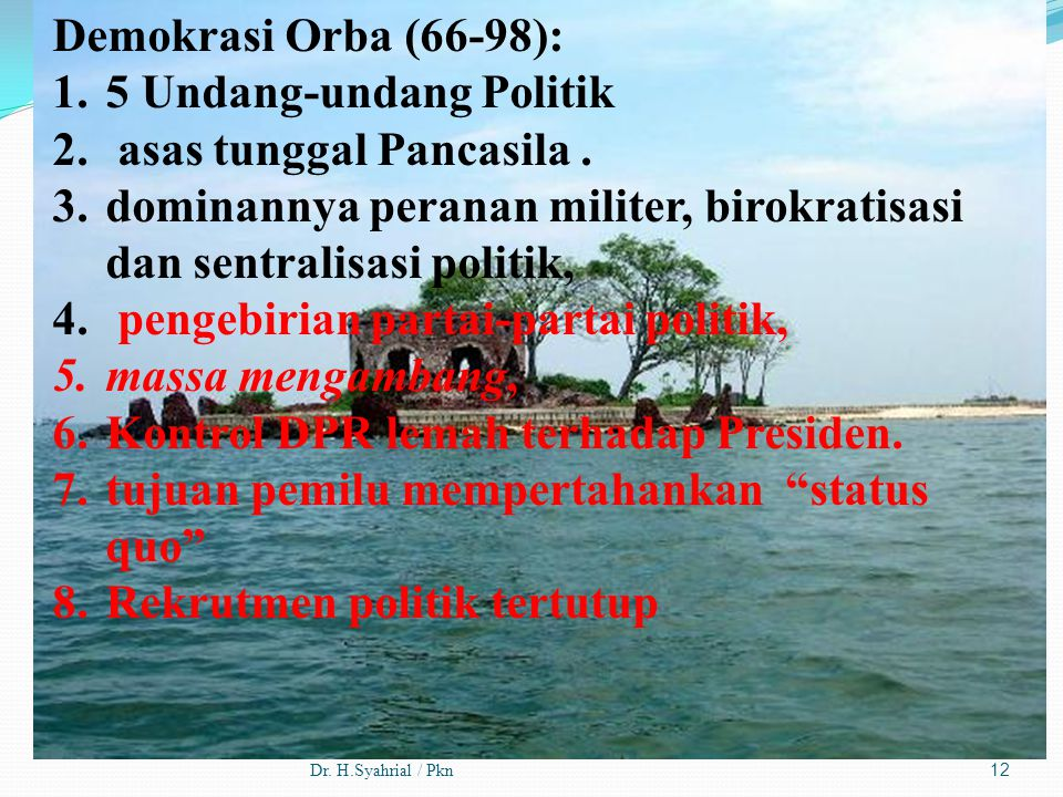 5 Undang-undang Politik asas tunggal Pancasila .