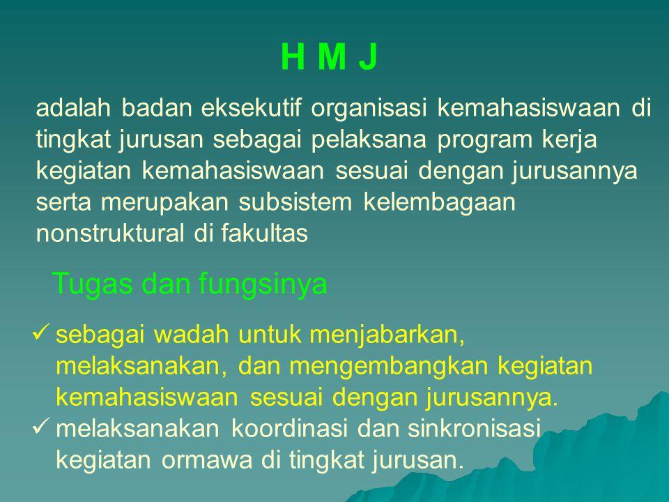 H M J Tugas dan fungsinya