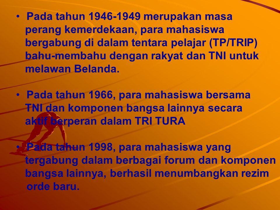 Pada tahun 1946-1949 merupakan masa