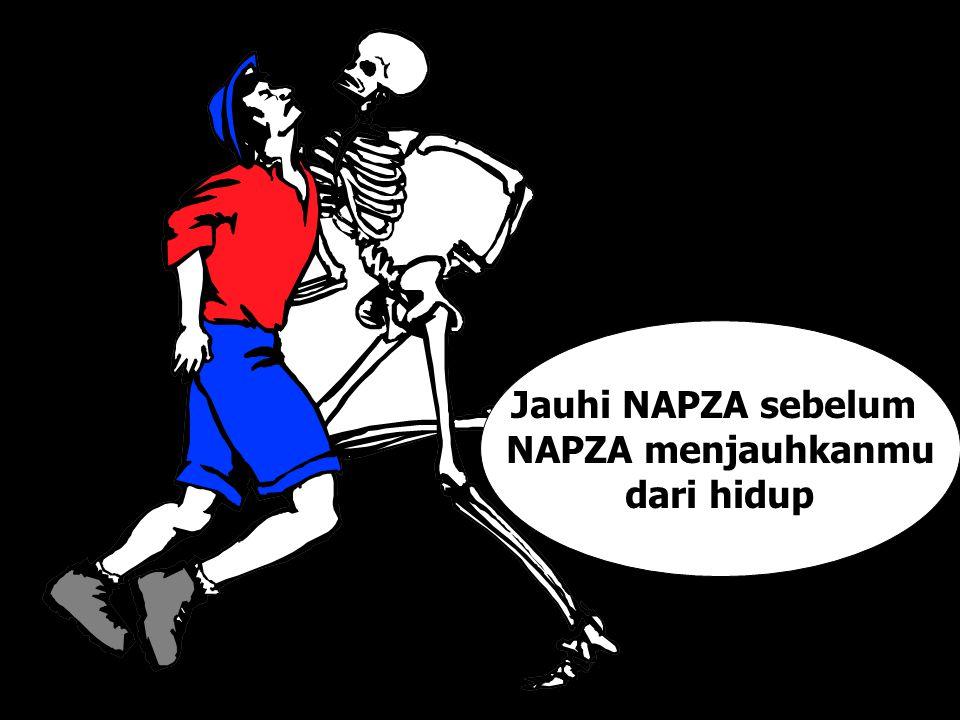 Jauhi NAPZA sebelum NAPZA menjauhkanmu dari hidup