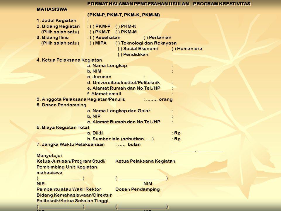 FORMAT HALAMAN PENGESAHAN USULAN PROGRAM KREATIVITAS MAHASISWA