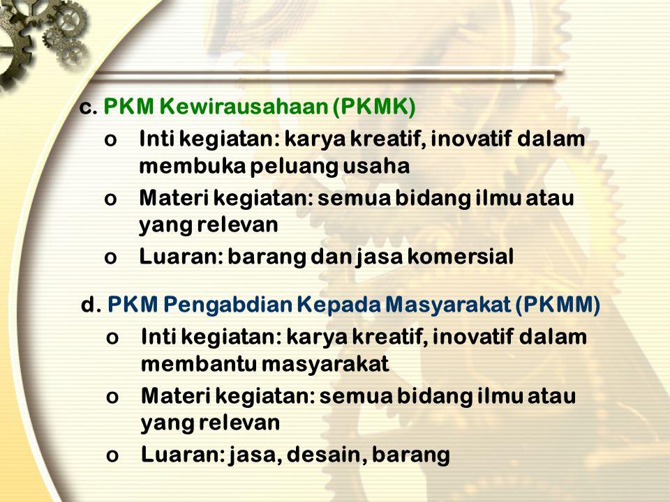 c. PKM Kewirausahaan (PKMK)