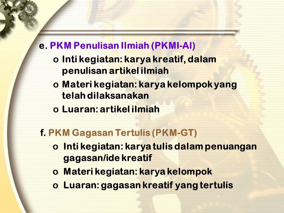 e. PKM Penulisan Ilmiah (PKMI-AI)