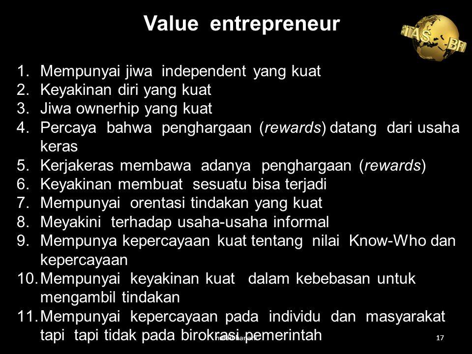 Value entrepreneur Mempunyai jiwa independent yang kuat