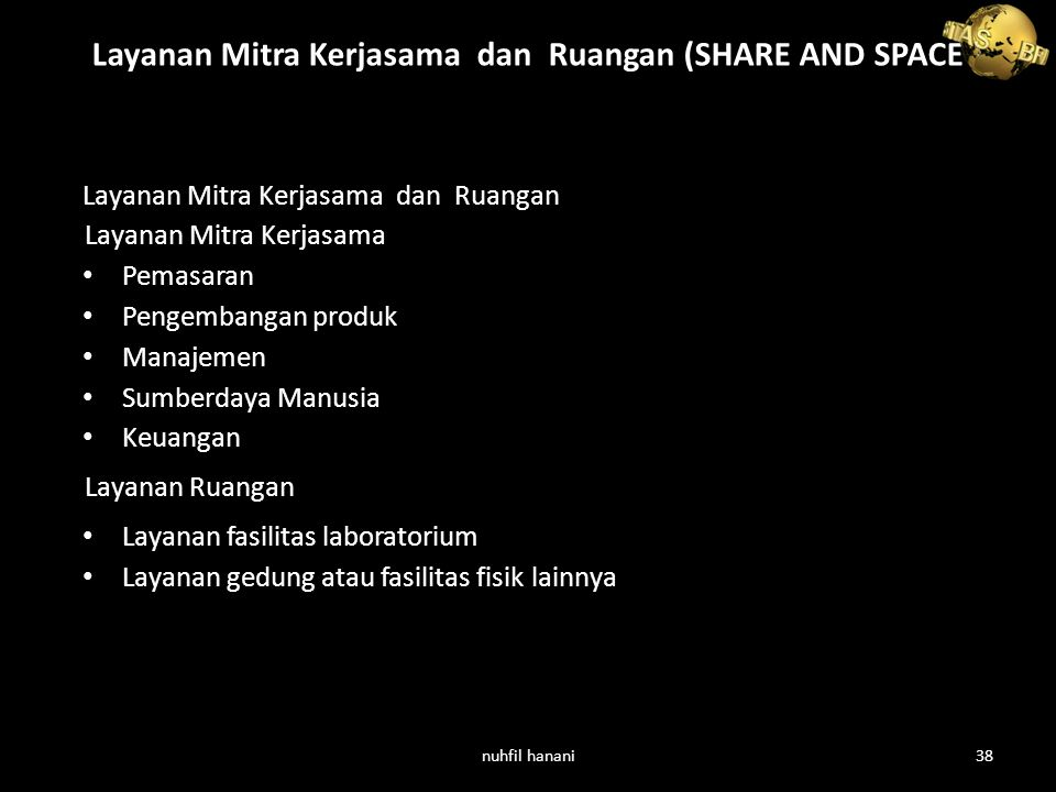 Layanan Mitra Kerjasama dan Ruangan (SHARE AND SPACE )