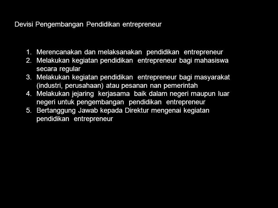 Devisi Pengembangan Pendidikan entrepreneur