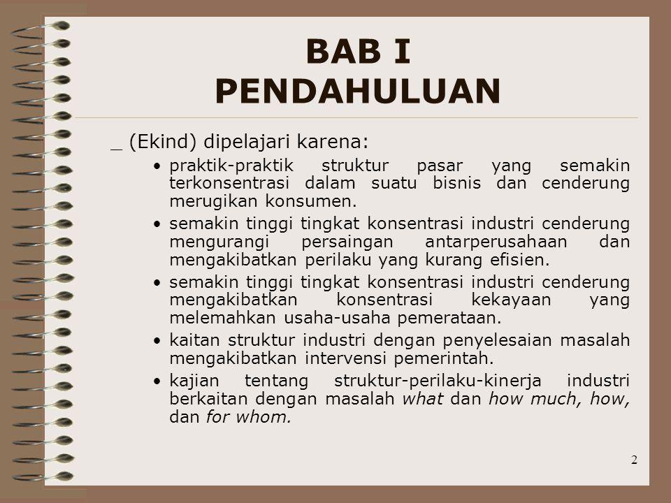 BAB I PENDAHULUAN _ (Ekind) dipelajari karena: